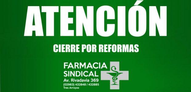 La Farmacia del Sindicato Municipal cerrará por reformas